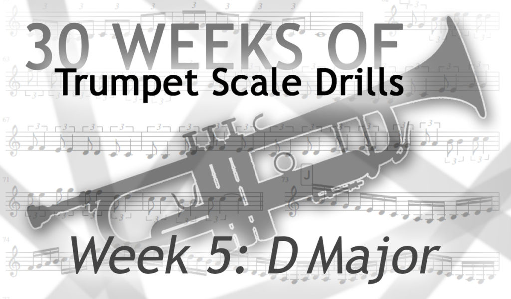 Trumpet Scale Drills in D Major