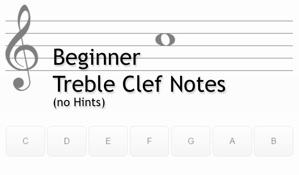 Note Names Beginner Treble Clef (No Hints)