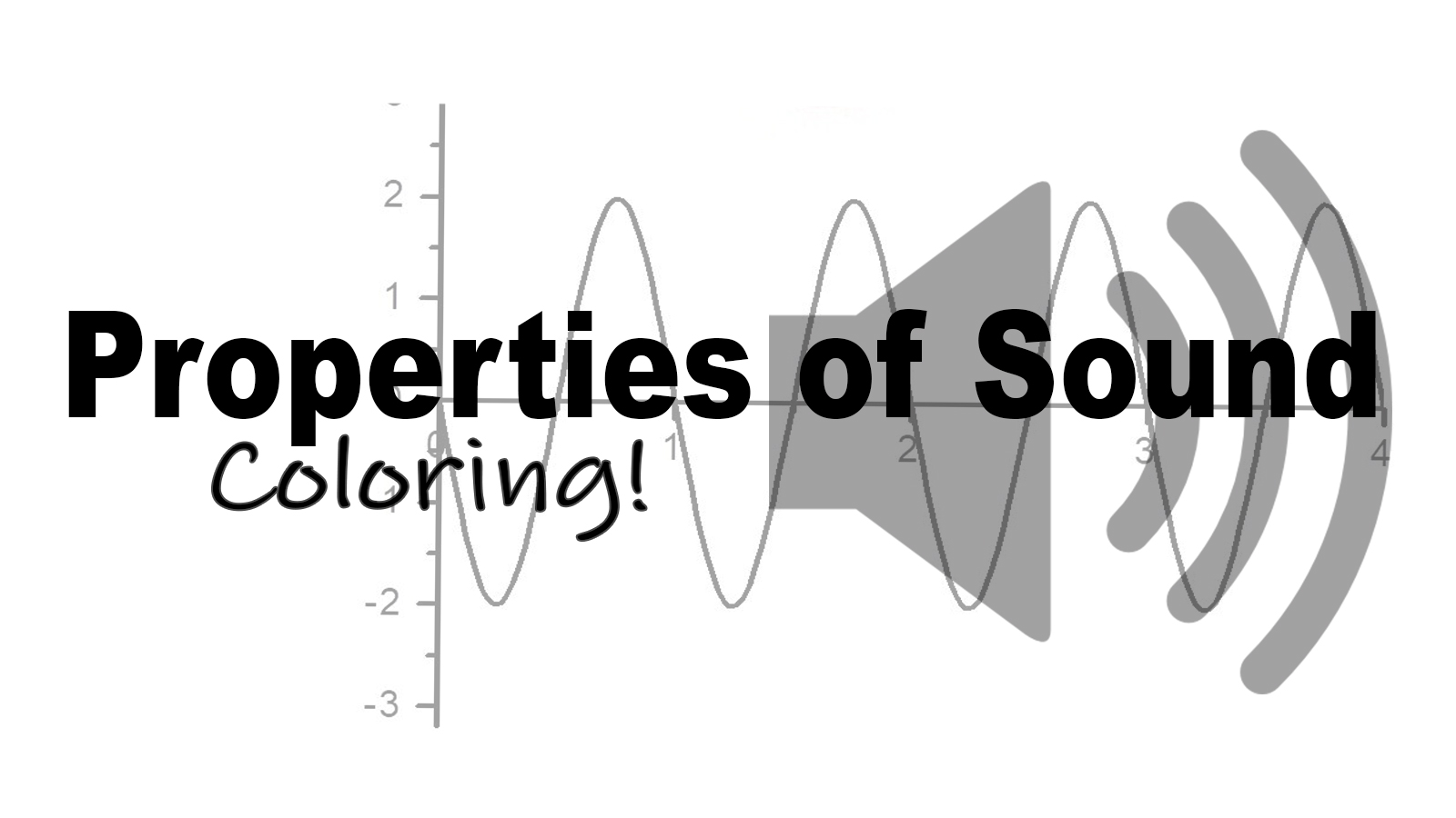 Properties of Sound: Pitch and Volume Coloring Pages